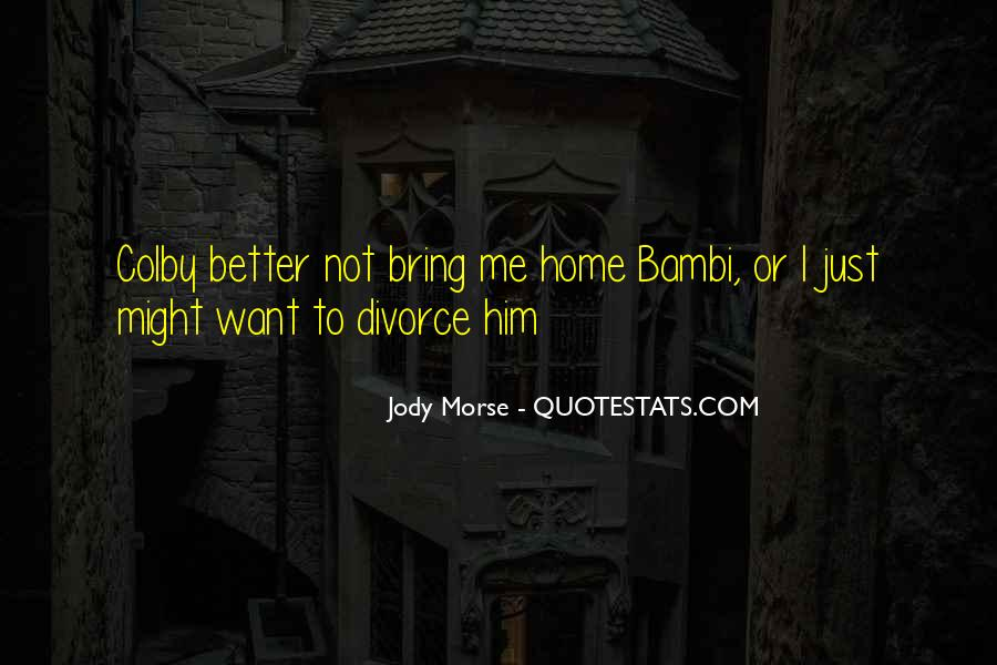 Bring Him Home Quotes #701089