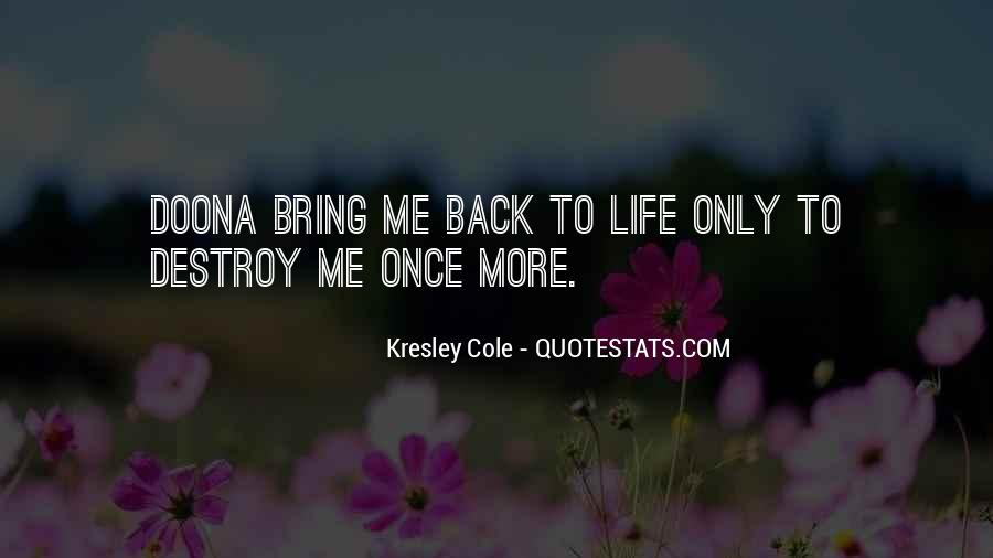 Bring Me Back To Life Quotes #111423