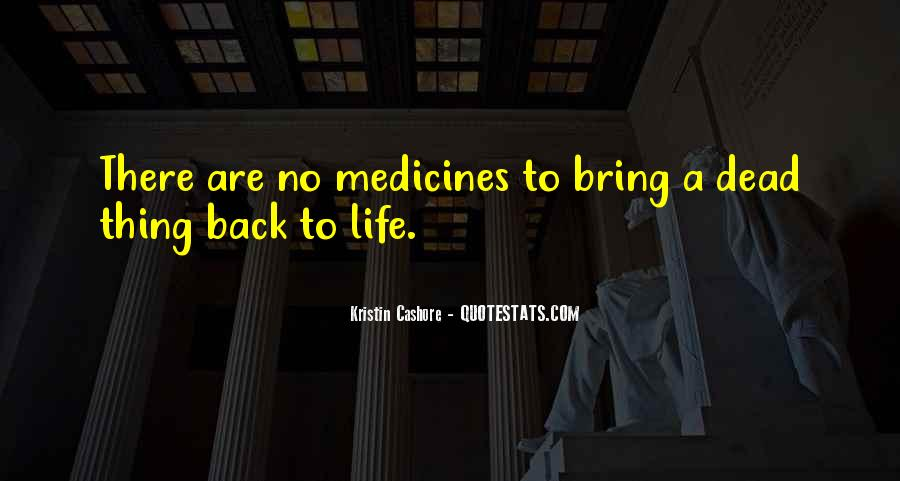 Bring Me Back To Life Quotes #193758
