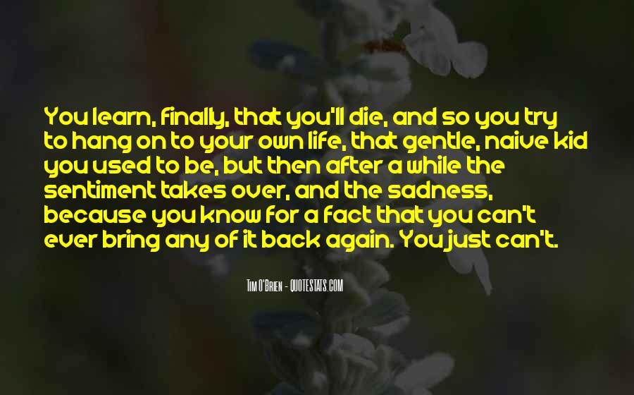 Bring Me Back To Life Quotes #24220