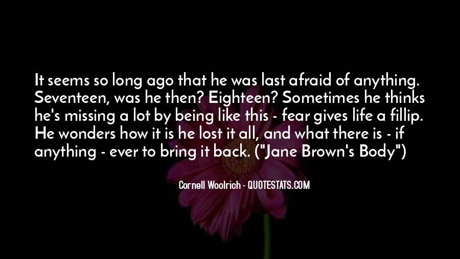 Bring Me Back To Life Quotes #357639