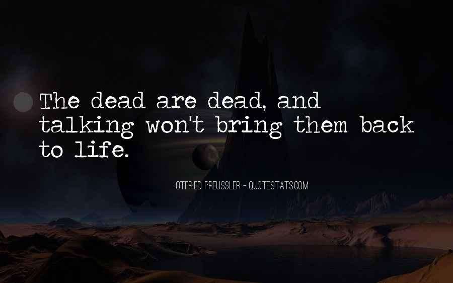 Bring Me Back To Life Quotes #6729
