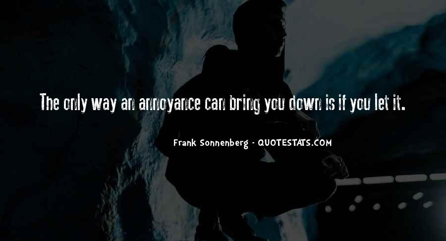 Bring You Down Quotes #452145
