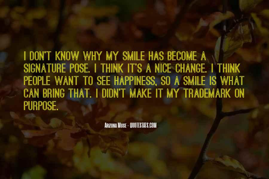 Bring Your Smile Quotes #1342060