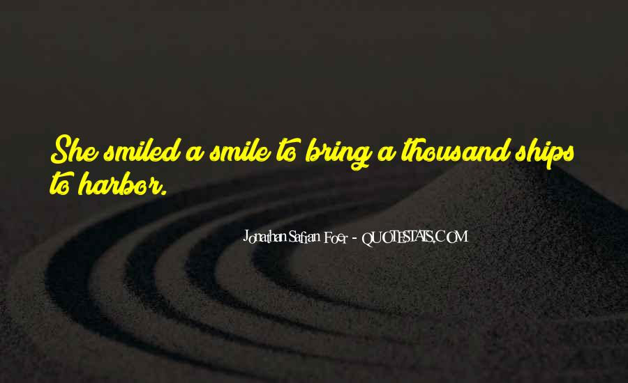 Bring Your Smile Quotes #1357706