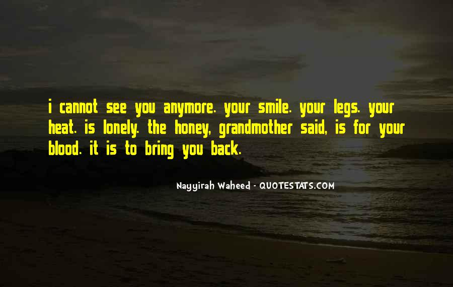 Bring Your Smile Quotes #1368094