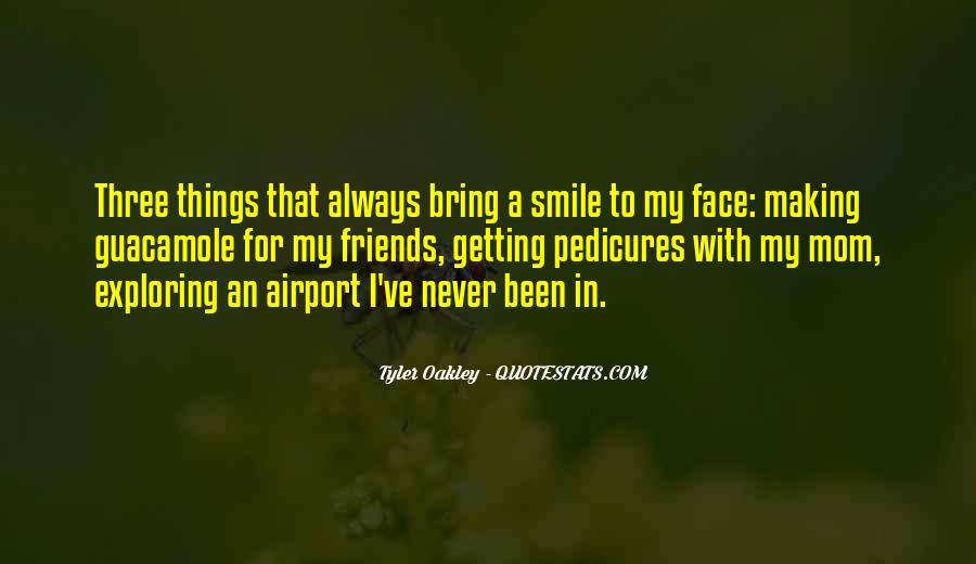 Bring Your Smile Quotes #1525544