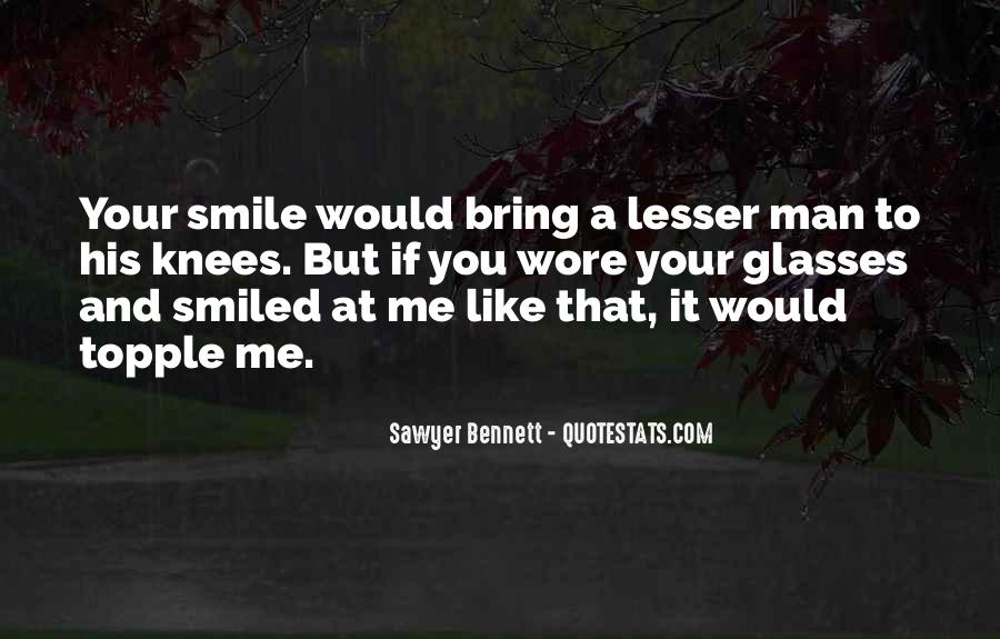 Bring Your Smile Quotes #1872001