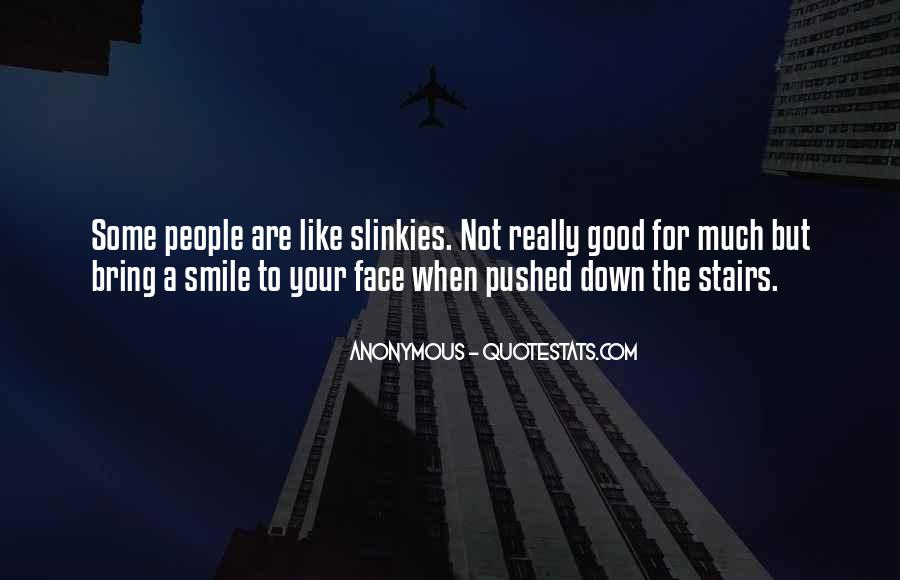 Bring Your Smile Quotes #257969