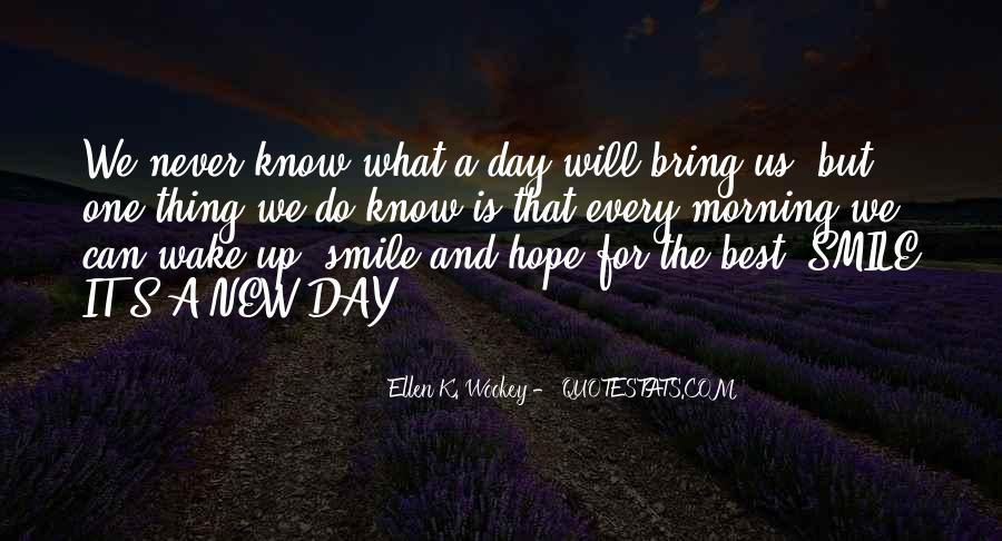 Bring Your Smile Quotes #350281