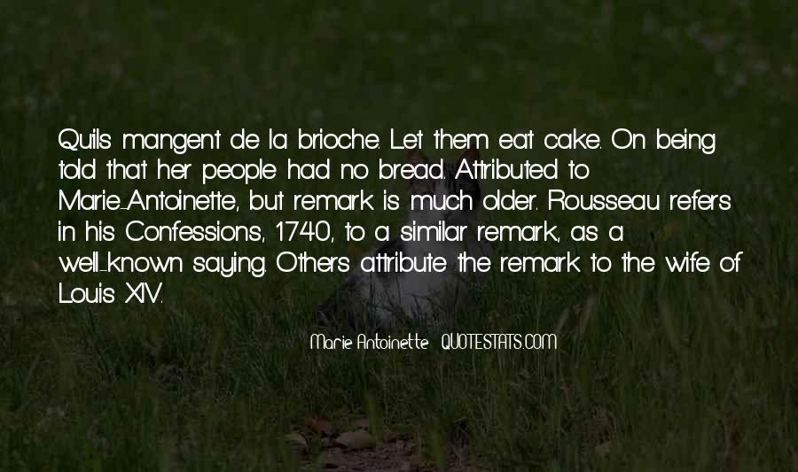 Brioche Quotes #503649