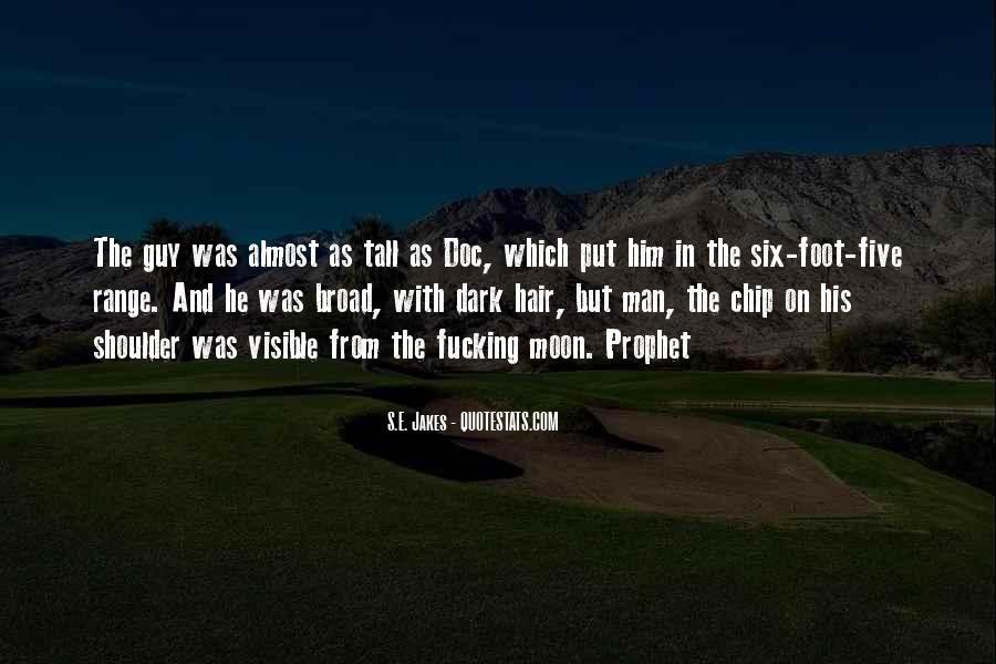 Broad Shoulder Quotes #1739495