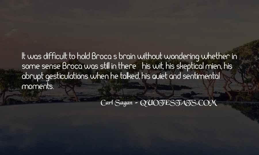 Broca Brain Quotes #152481