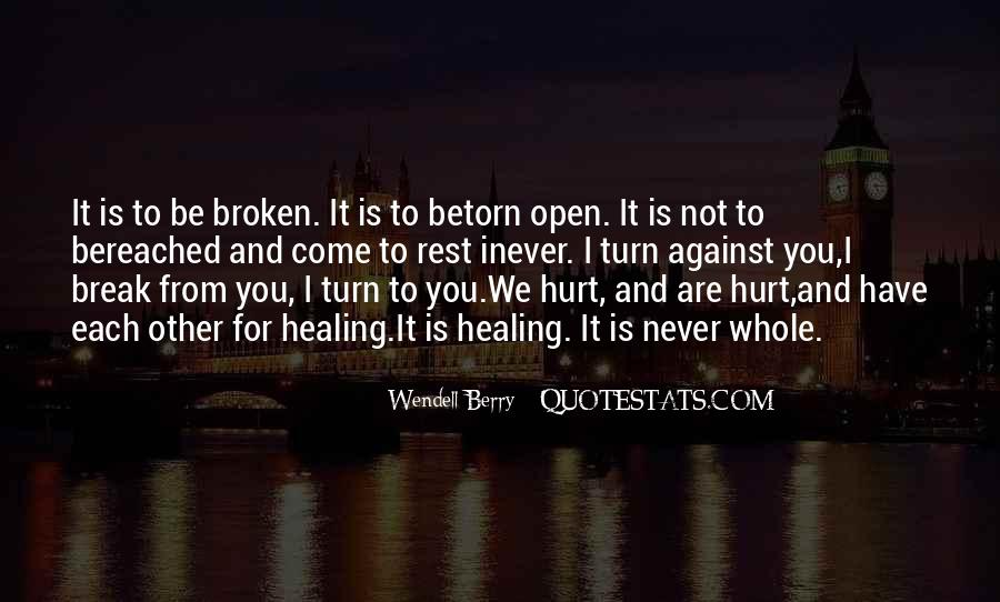 Broken And Torn Quotes #1251661