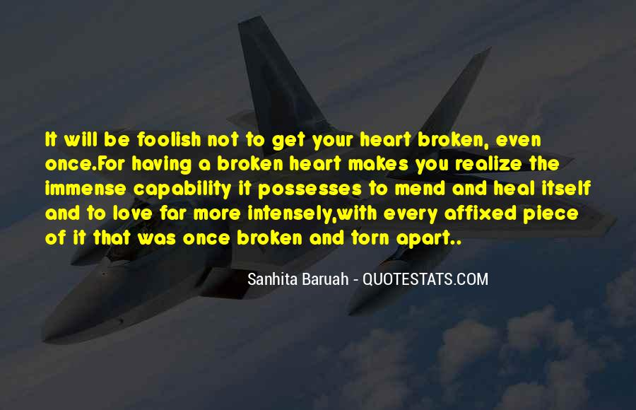 Broken And Torn Quotes #327450