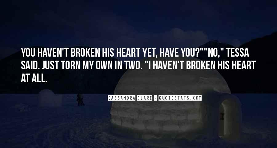 Broken And Torn Quotes #581419