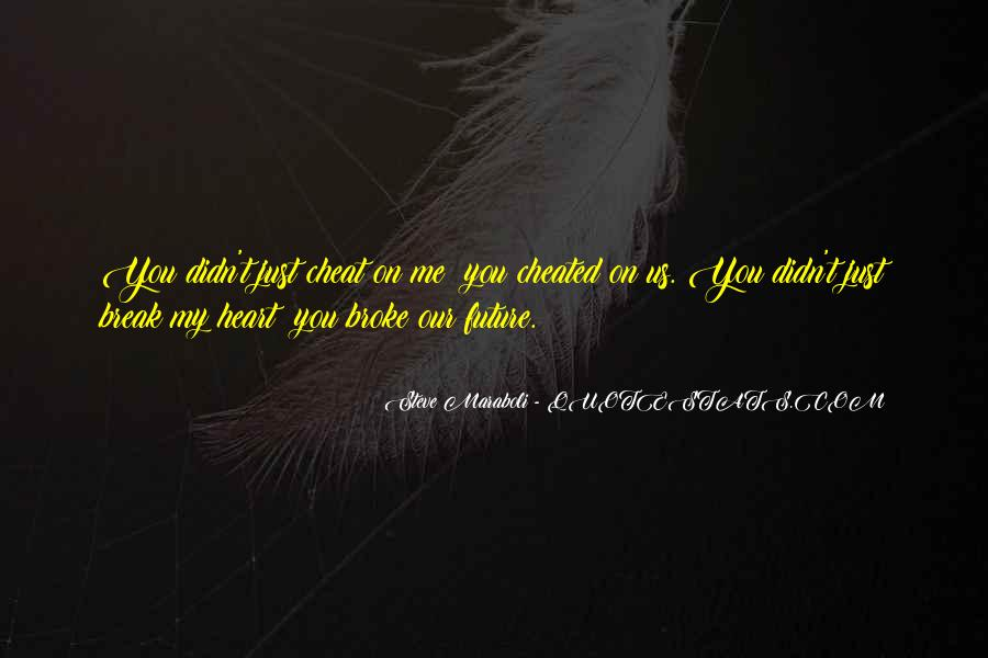 Broken Heart And Soul Quotes #1075215