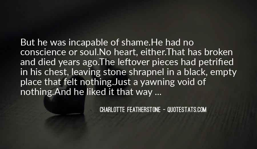 Broken Heart And Soul Quotes #1453540