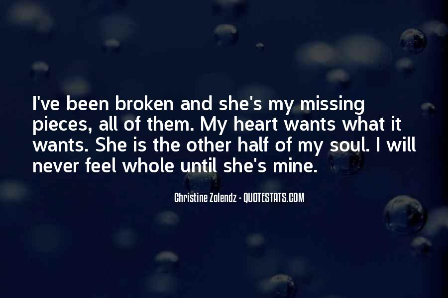 Broken Heart And Soul Quotes #1529484