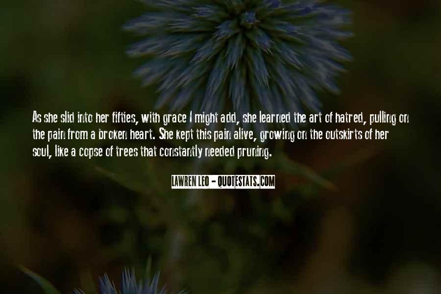 Broken Heart And Soul Quotes #440516