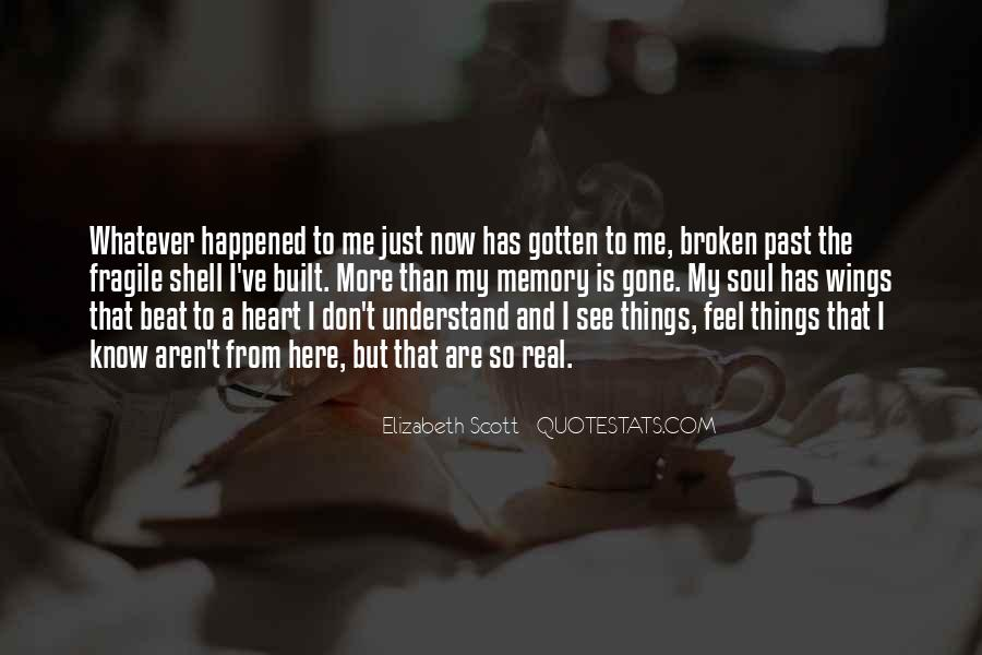 Broken Heart And Soul Quotes #751760