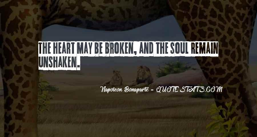 Broken Heart And Soul Quotes #948050