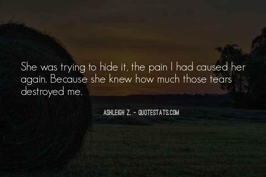 Broken Heart And Tears Quotes #1722655