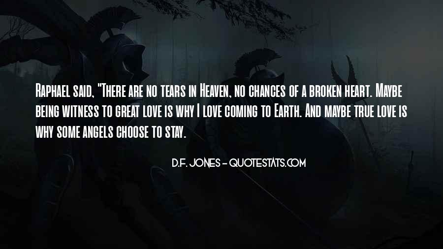Broken Heart And Tears Quotes #314751