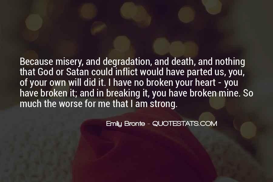 Broken Heart But Still Strong Quotes #1735984