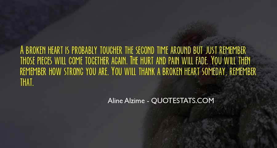 Broken Heart But Still Strong Quotes #201541