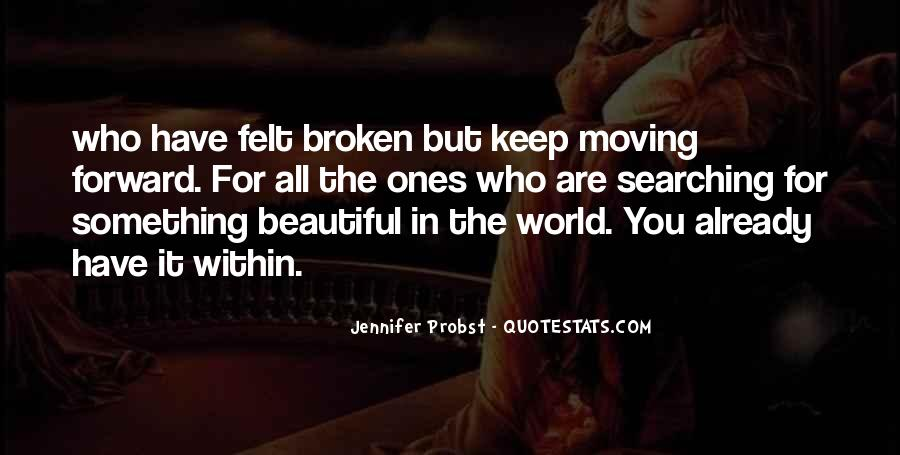 Broken Moving On Quotes #1031502