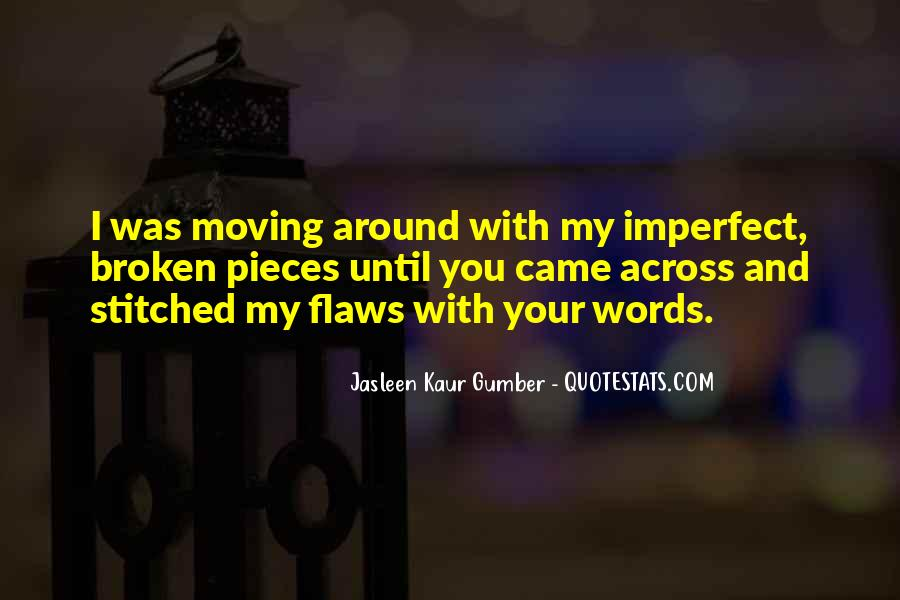 Broken Moving On Quotes #1099409