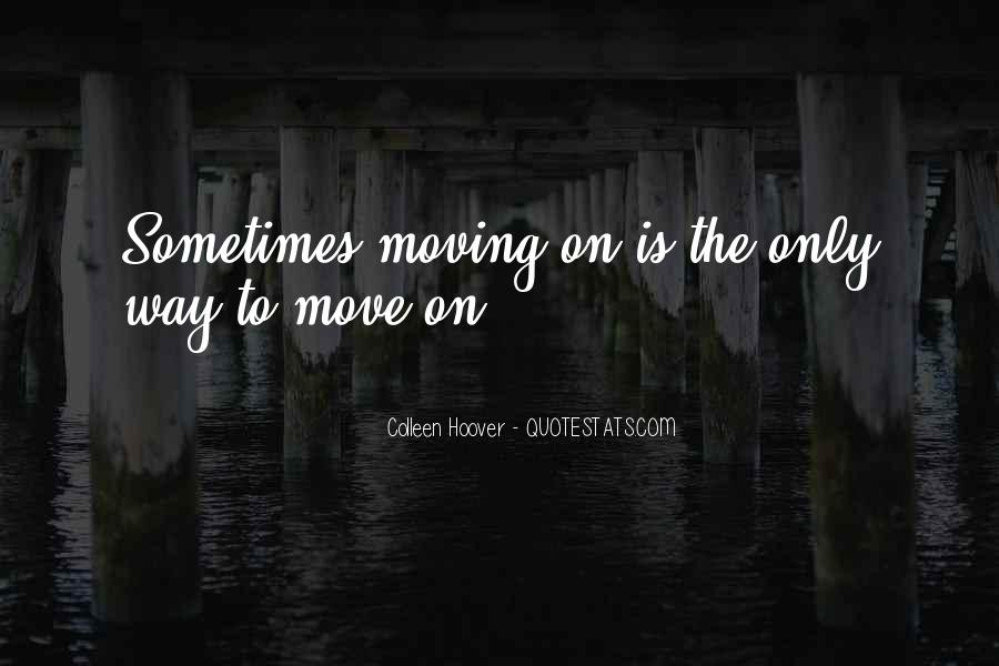 Broken Moving On Quotes #1249392