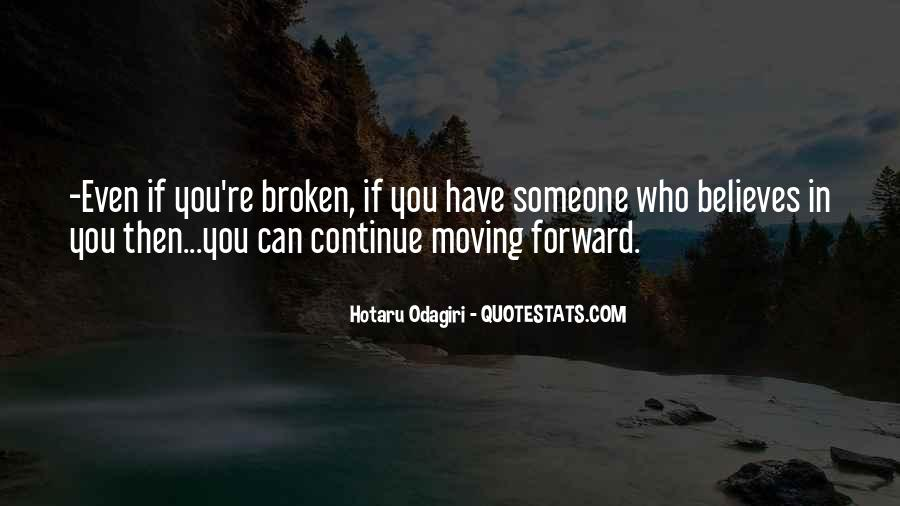 Broken Moving On Quotes #127534