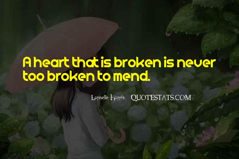 Broken Moving On Quotes #1568593