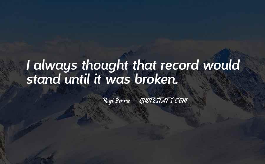 Broken Record Quotes #1204541