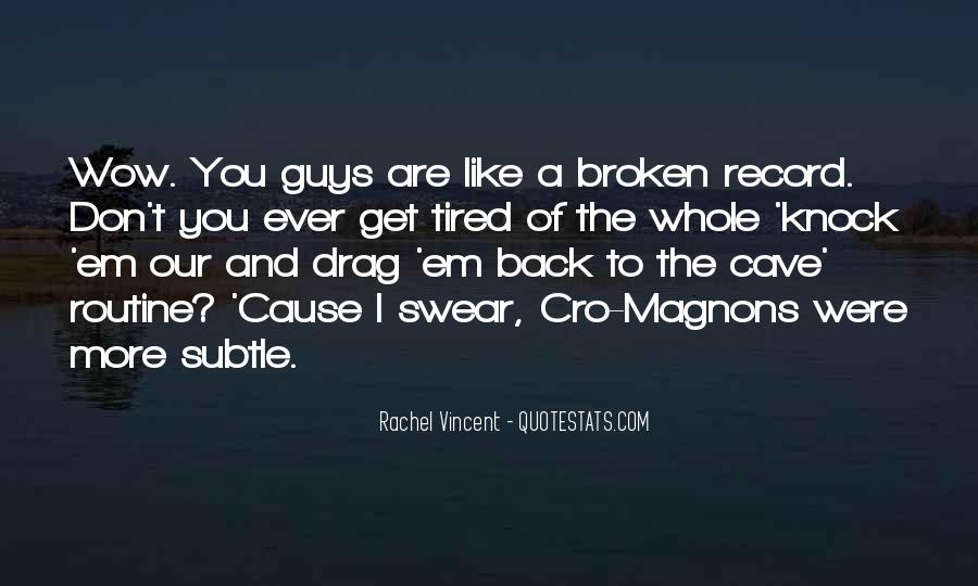 Broken Record Quotes #279071