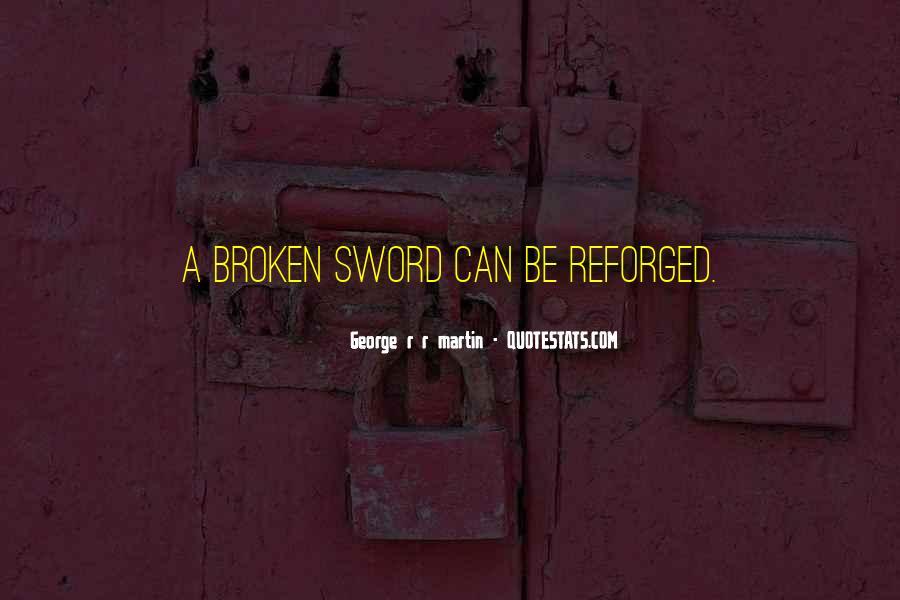 Broken Sword Quotes #1009432