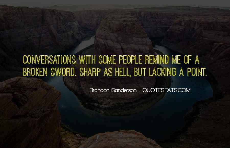 Broken Sword Quotes #1450752
