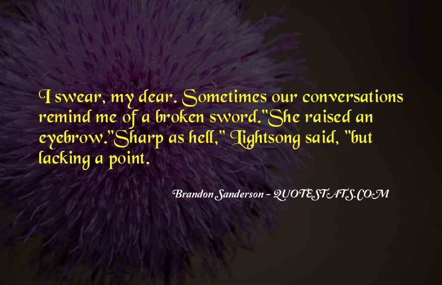 Broken Sword Quotes #628092
