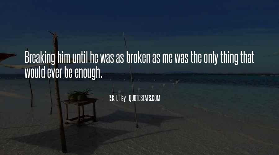 Broken Up Sad Quotes #3169