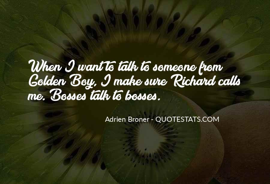 Broner Quotes #1668593
