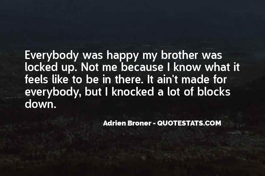 Broner Quotes #1764751
