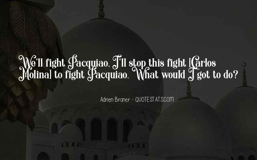 Broner Quotes #1778067