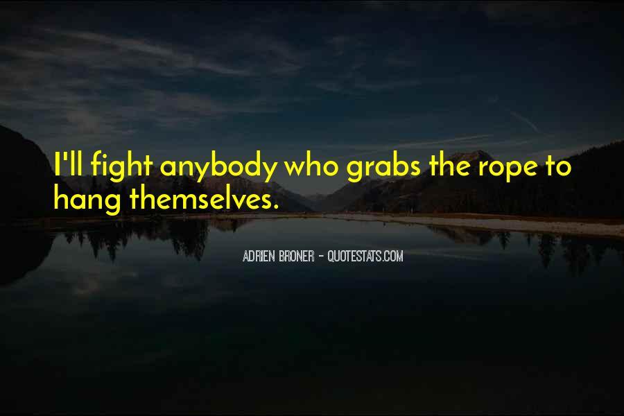 Broner Quotes #1778618