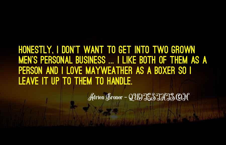 Broner Quotes #375320