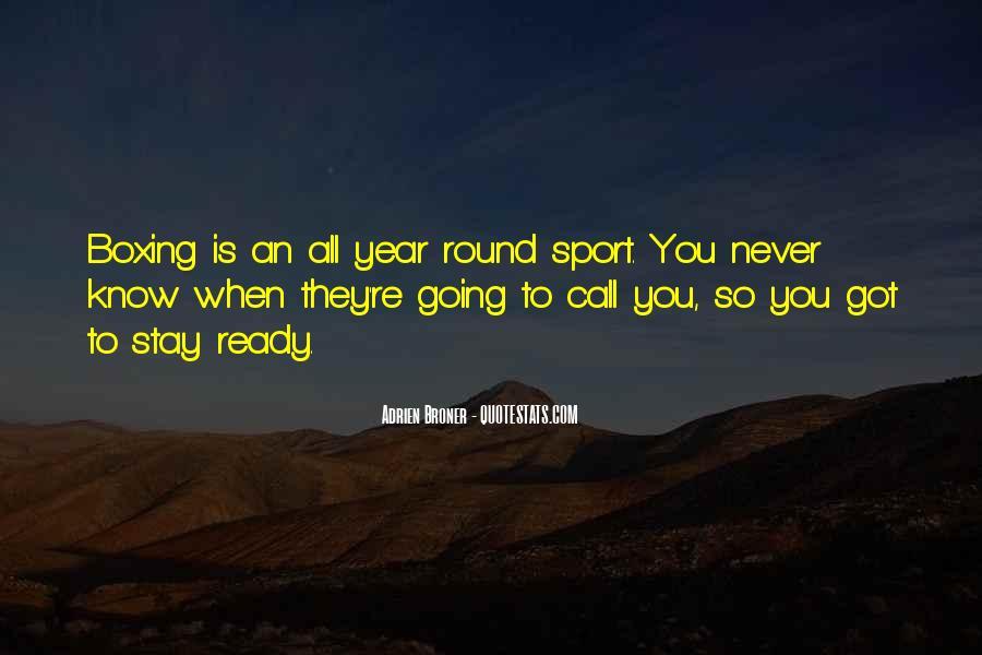 Broner Quotes #481614