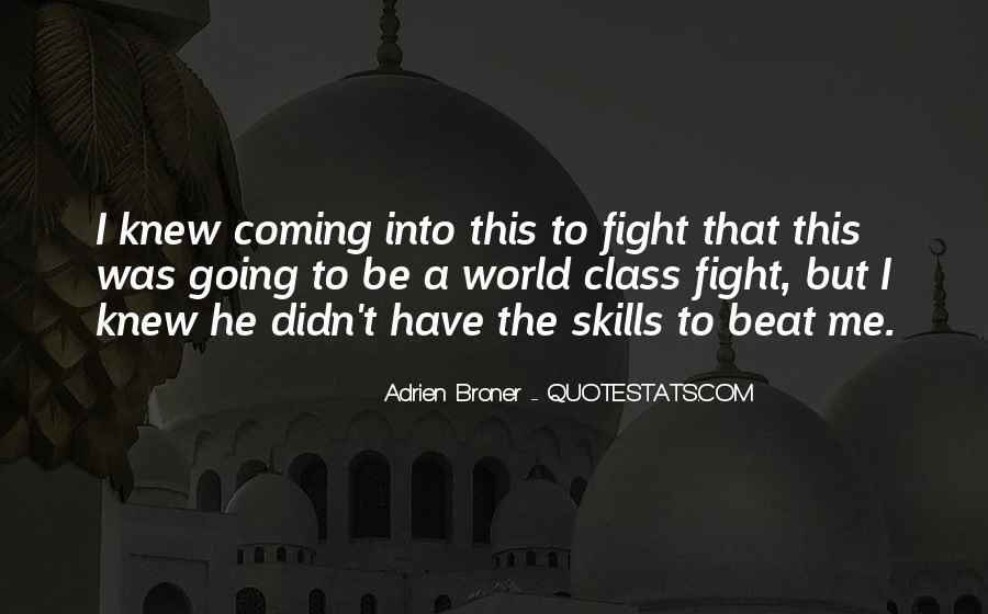 Broner Quotes #498527
