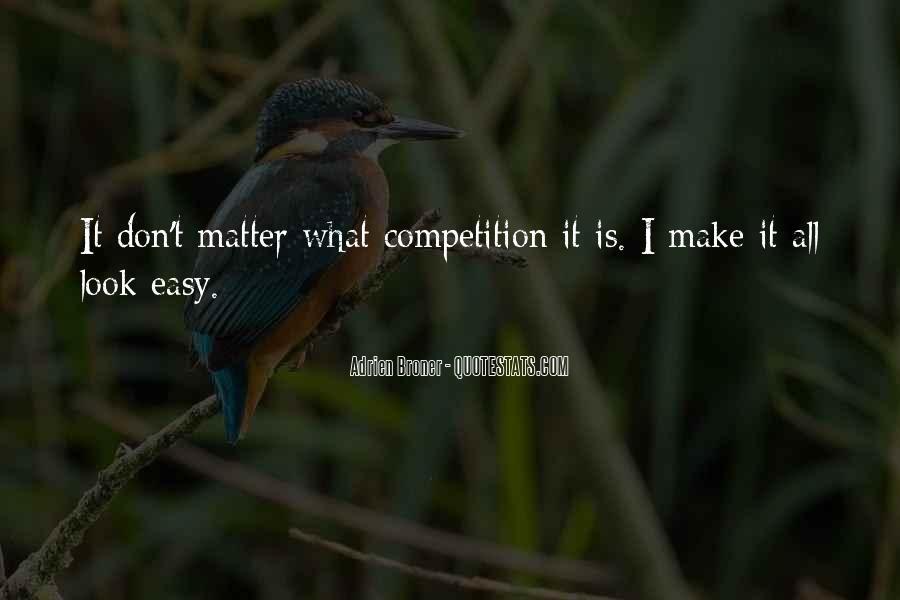 Broner Quotes #882721
