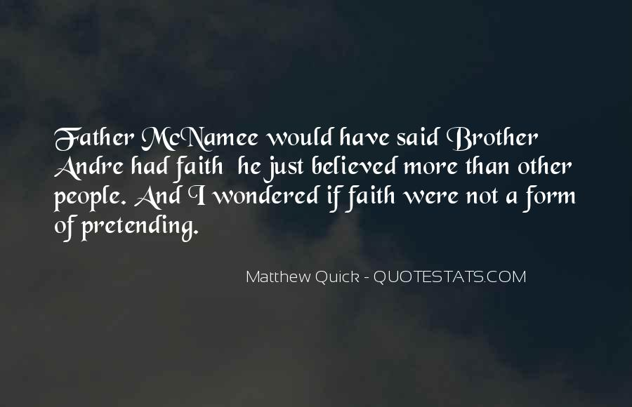 Brother Andre Quotes #1210730
